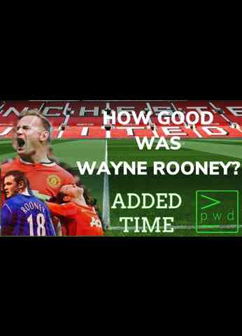 HOW GOOD WAS WAYNE ROONEY? (Added Time Clip)