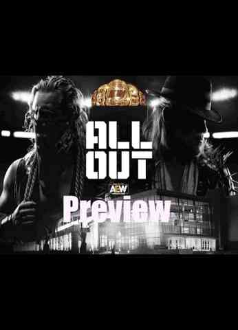 AEW's ALL-OUT Preview