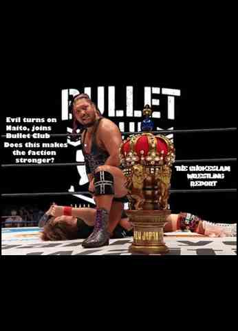 Evil wins New Japan Cup, turns on Naito, joins Bullet Club, Does this makes the BC more powerful?