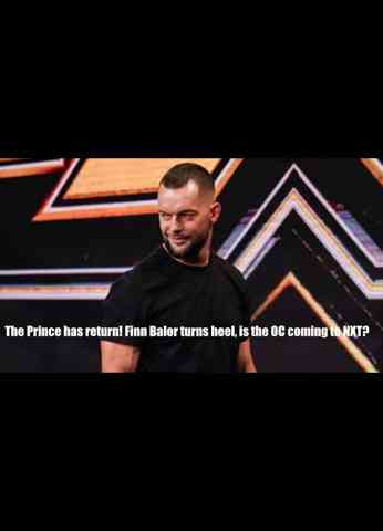 Finn Balor turns Heel! Is The OC coming to NXT?| And what does he mean The Prince is Back ?