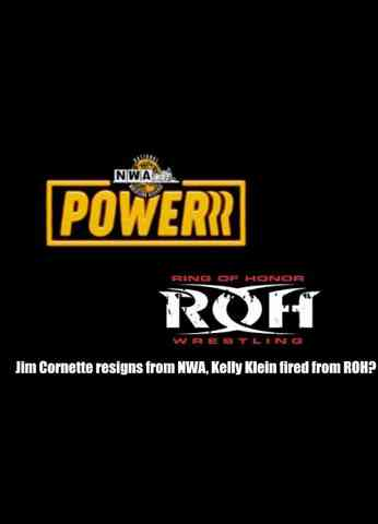 Jim Cornette resigns from NWA after racist comment! Kelly Klein fired from ROH? Plus more