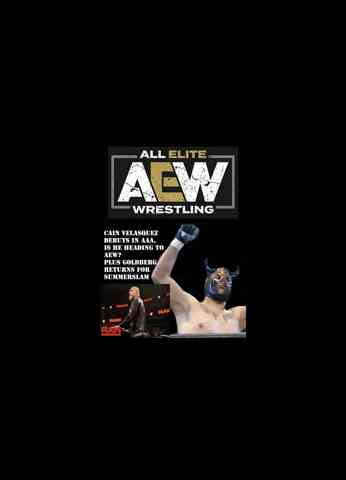 Ultimate 1 Wrestling News: Cain Velasquez debuts in AAA is he heading to AEW? Why Goldberg is back?