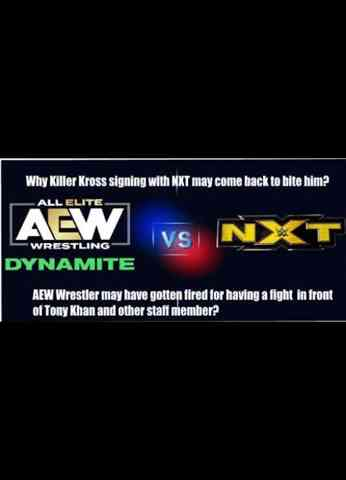 Why Killer Kross signing with NXT may come to bite him later on? AEW wrestler fired? and many more!