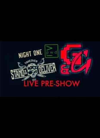 NXT TakeOver: Stand & Deliver NIGHT ONE - Pre Show Before The Pre Show
