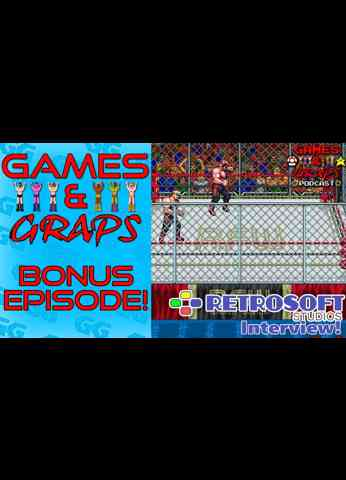 RetroSoft Interview! | RetroMania Wrestling | Games & Graps BONUS!