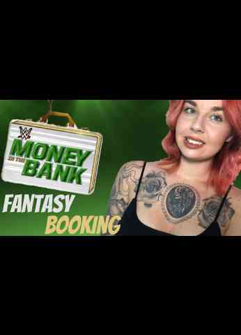 Money In The Bank 2020 Fantasy Booking