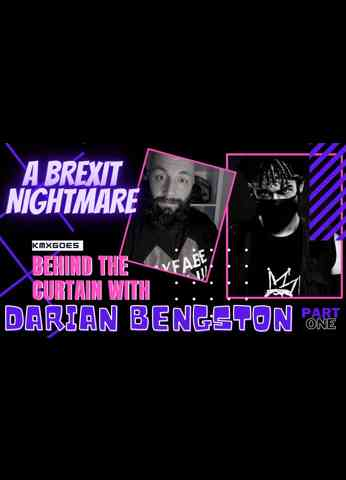 A Brexit Nightmare - Darian Bengston Interview