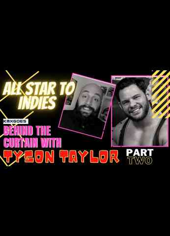 All Star to Indies - Part 2 with Tyson Taylor