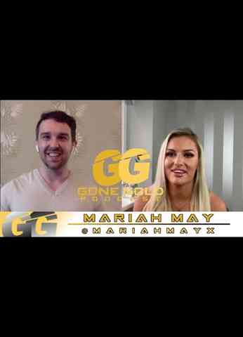 Gone Gold Podcast - Mariah May