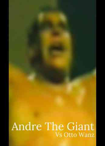 Otto Wanz vs. Andre The Giant