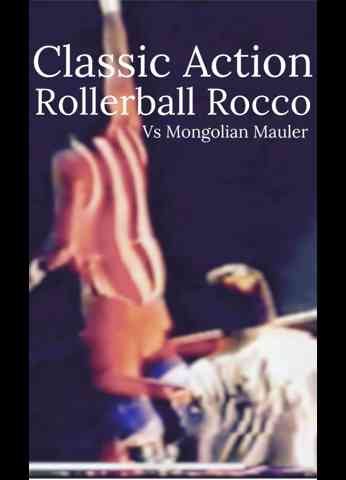 Rollerball Rocco vs. Mongolian Mauler