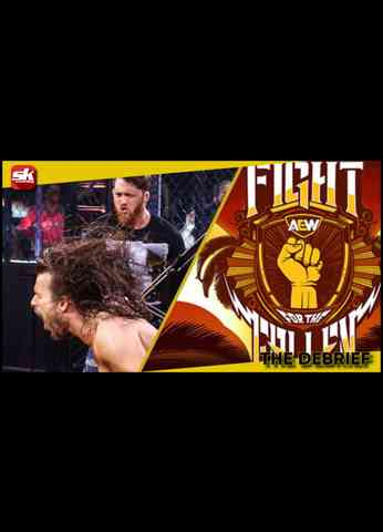 AEW Fight For The Fallen & WWE NXT Review - 7/28/2021   The Debrief