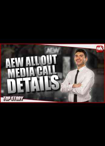 AEW going to Universal Studios; All Out 2021Media Call Details   SK Wrestling Top Story