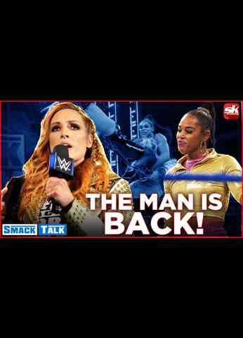 Becky Lynch returns on WWE SmackDown; Miro faces off against AEW title challenger   Smack Talk