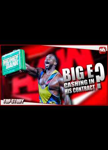 Big E announces he's cashing in his MITB Contract   SK Wrestling Top Story