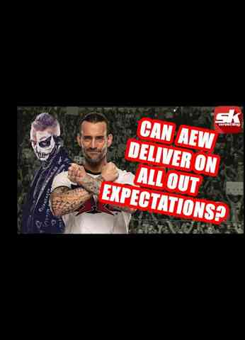Can AEW deliver on punked-up expectations for ALL OUT?   InSide Kradle