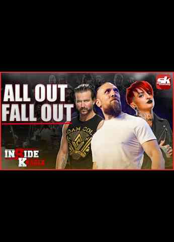 Fall Out from AEW ALL OUT 2021   The InSide Kradle - 09/09/2021
