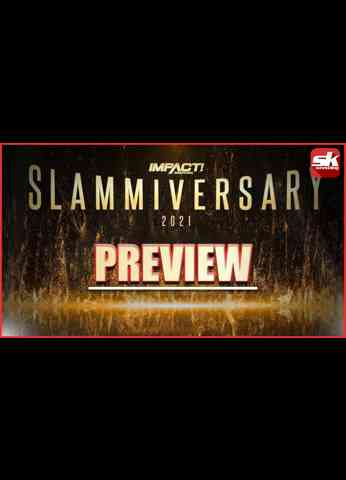 IMPACT Wrestling Slammiversary 2021 Preview & Predictions - Will Kenny Omega retain the gold?