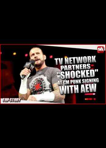 """TV Network partners """"Shocked"""" by Cm Punk AEW Signing   SK Wrestling Top Story"""