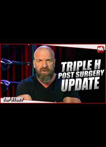 Update on the health of Triple H, fallout from Dark Side of the Ring   SK Wrestling Top Story