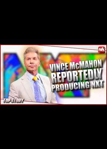 Vince McMahon reportedly to produce WWE NXT   SK Wrestling Top Story