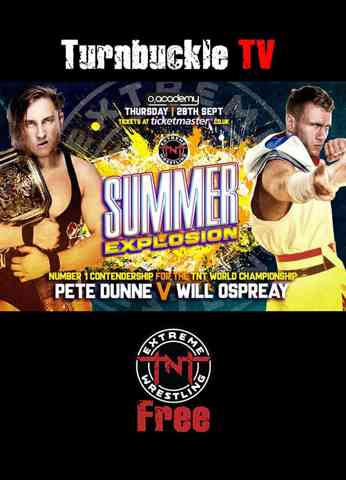 """""""Bruiserweight"""" Pete Dunne vs Will Ospreay - TNT Summer Explosion 2017"""