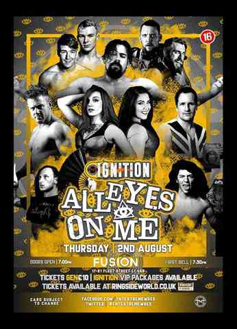 IGNition: All Eyes On Me 2018