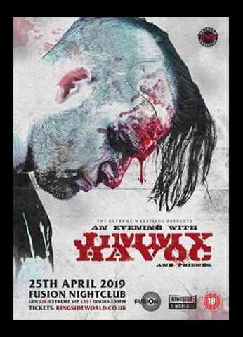 An Evening With Jimmy Havoc & Friends