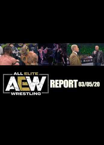 AEW REPORT for March 4, 2020 - NOBODY'S SAFE