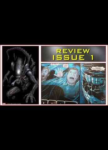 Alien Issue 1 Comic Book Review March 2021