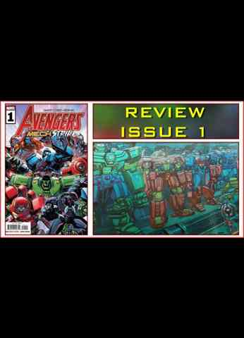 Avengers Mech Strike Issue 1 - COMIC BOOK REVIEW