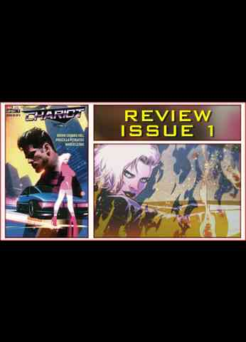 Chariot Issue 1 Comic Book Review