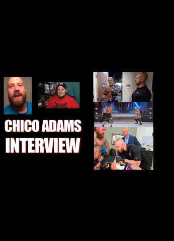 CHICO ADAMS - Interview - Being on WWE nXt, Goldberg security and wrestling on AEW