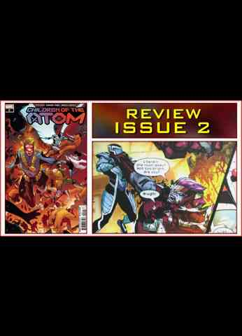 Children Of The Atom Issue 2 Comic Book Review - Time To Come Home