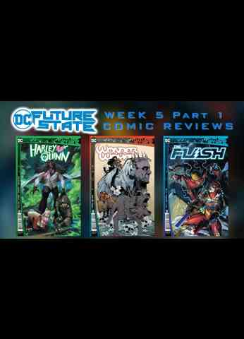 Future State Week 5 Part 1 Comic Book Reviews - Wonder Woman / The Flash / Harley Quinn Issue 2
