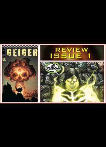 Geiger Issue 1 Comic Book Review