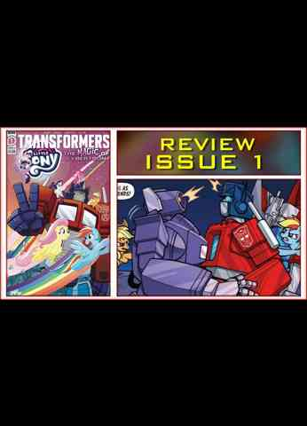 My Little Pony Transformers Issue 1 Season 2 The Magic Of Cybertron Comic Book Review
