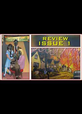 Nuclear Family Comic Book Review Issue 1