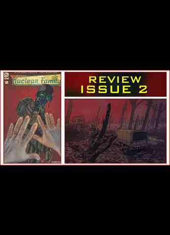 Nuclear Family Issue 2 Bad Transmission Comic Book Review
