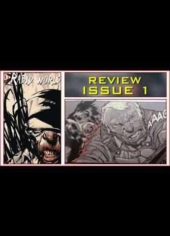 Rabid World Issue 1 Comic Book Review