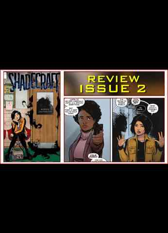 Shadecraft Issue 2 Comic Book Review