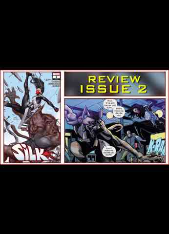 Silk Issue 2 Comic Book Review