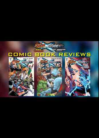 Street Fighter X G.I. Joe Comic Book Crossover Review Issues 3 - 6