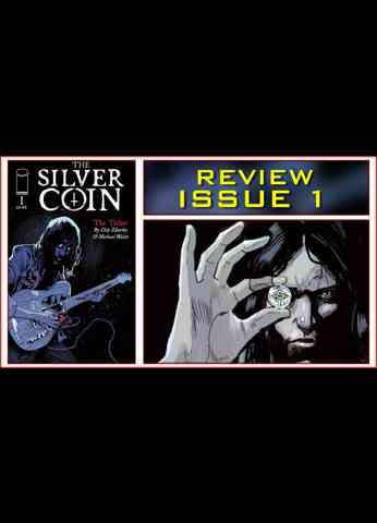 The Silver Coin Issue 1 Comic Book Review