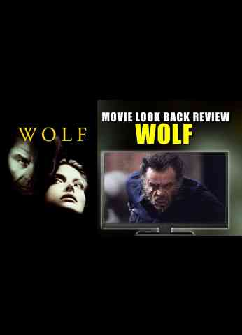 Wolf Movie Look Back Review 1994