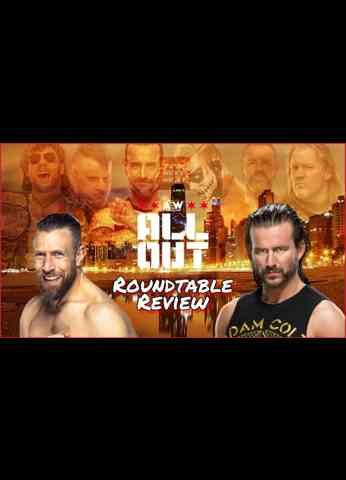AEW All Out 2021 Roundtable Review w/Stephen Jensen of Fightful