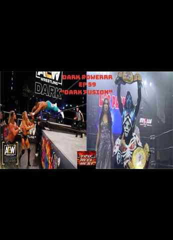 "AEW Dark (1/12/21)/MLW Fusion (1/13/21) Review - Dark Powerrr Ep 59 ""Dark Fusion"""