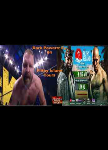 "AEW Dark (2/16/21) & MLW Fusion (2/17/21) Review - Dark Powerrr Ep 64 ""Filthy Island Tours"""