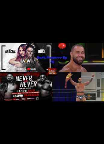 AEW Dark: Elevation/AEW Dark/MLW Fusion/NWA Powerrr Review - Dark Powerrr Ep 70