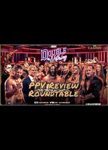 AEW Double Or Nothing 2021 Roundtable Review